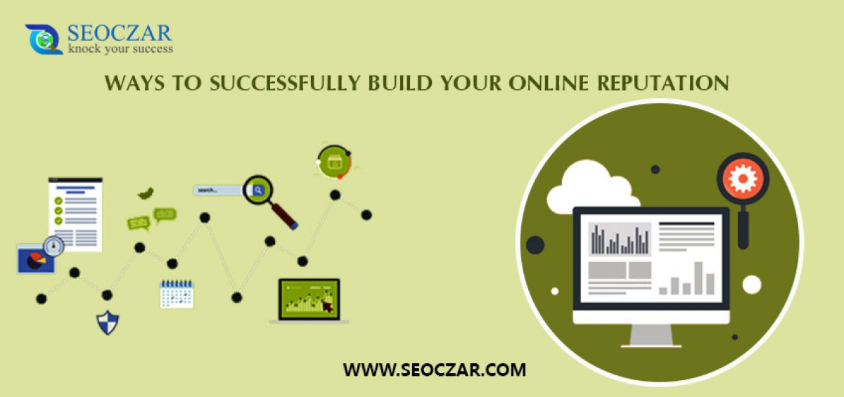 Ways-To-Successfully-Build-Your-Online-Reputation