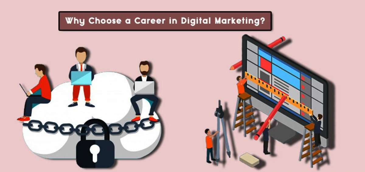 choose a career in digital marketing