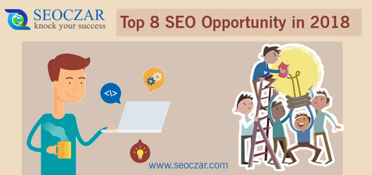 top 8 seo opportuninty in 2018