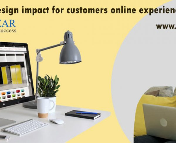Web design impact for customers online experience 2018