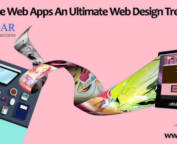 Progressive Web Apps An Ultimate Web Design Trend (2018)