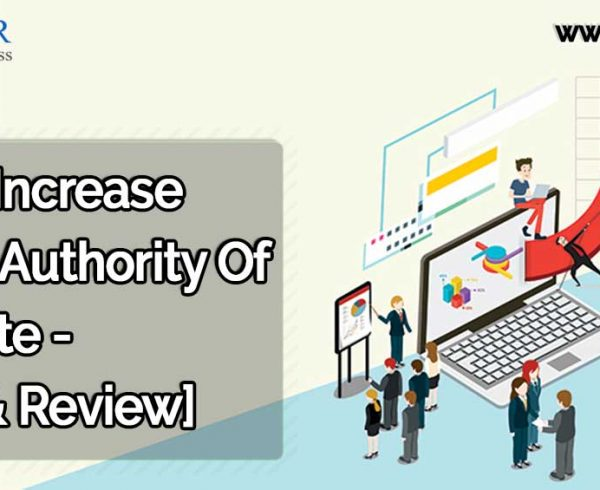 How To Increase Domain Authority Of A Website
