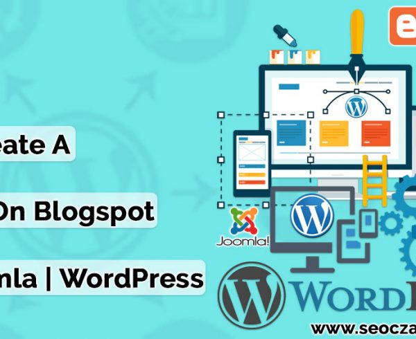 how to create a free blog on Blogspot | Wix | Joomla | WordPress