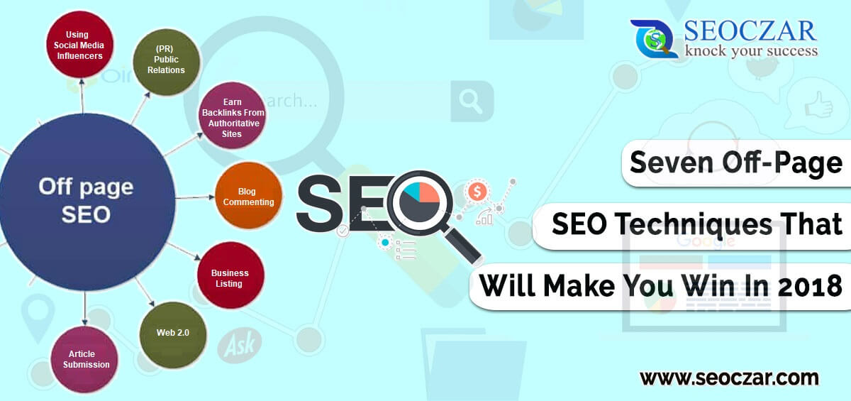 Seven Off-Page SEO Techniques That Will Make You Win In 2018